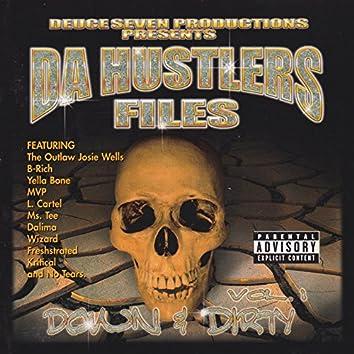 Da Hustlers Files: Down & Dirty, Vol. 1