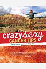 Crazy Sexy Cancer Tips by Kris Carr(2007-08-01) Paperback
