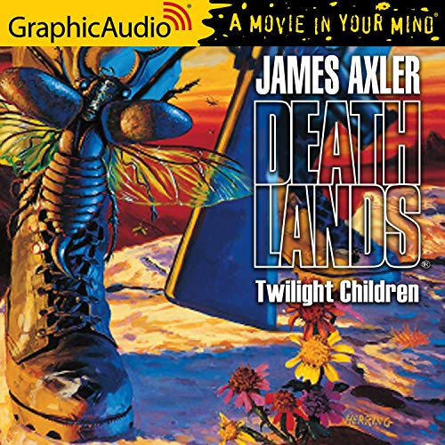 Twilight Children [Dramatized Adaptation] Audiobook By James Axler cover art