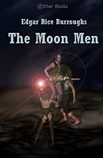 The Moon Men (The Moon Series Book 2)