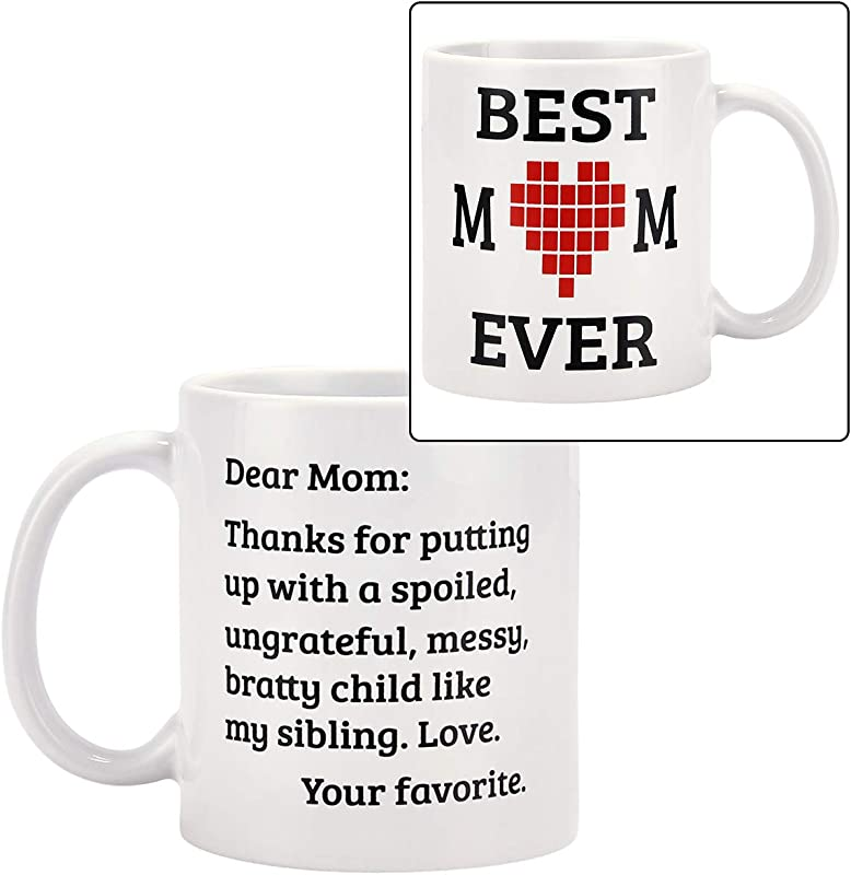 Coffee Mug With Mom Dear Mom Best Mom Ever 11 Oz Funny Coffee Mugs Funny Ceramic Mugs Novelty Gift Funny Mugs For Mom Mother Mommy Mother S Day