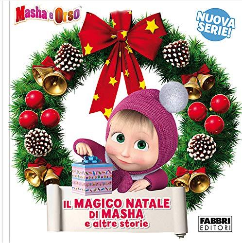 Il magico Natale di Masha e altre storie. Masha e Orso