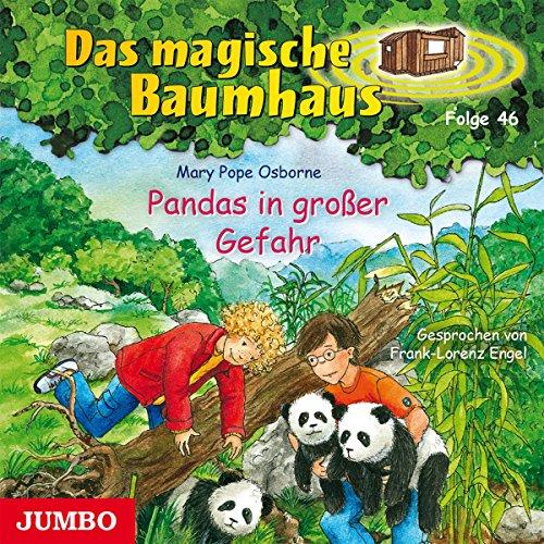 Pandas in großer Gefahr (Das magische Baumhaus 46) Titelbild