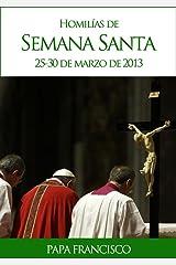 Homilías de Semana Santa (Spanish Edition) eBook Kindle