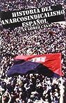 Historia del anarcosindicalismo español: epilogo hasta nuestros dias par Gómez Casas