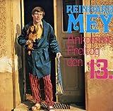 Songtexte von Reinhard Mey - Ankomme Freitag, den 13.