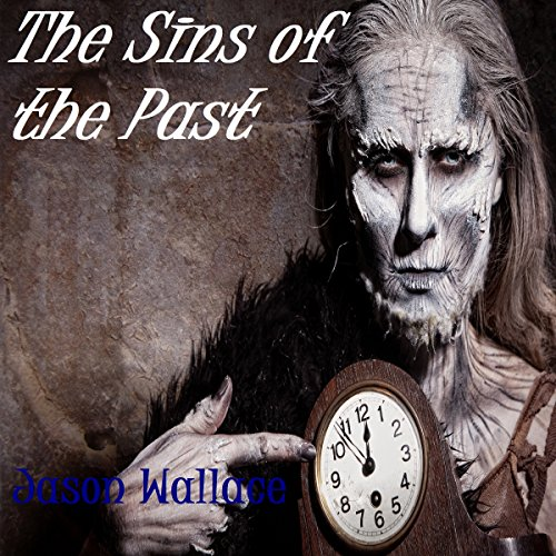 The Sins of the Past audiobook cover art