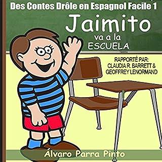 Couverture de Des Contes Drôle en Espagnol Facile 1 [Funny Tales in Easy Spanish 1]