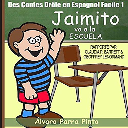 Des Contes Drôle en Espagnol Facile 1 [Funny Tales in Easy Spanish 1] audiobook cover art
