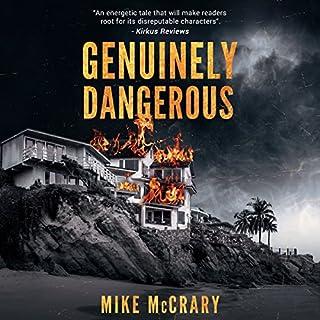 Genuinely Dangerous audiobook cover art