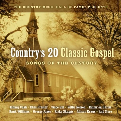 Country's Top 20 Gospel Songs Of The Century Best Loved Hymns Import