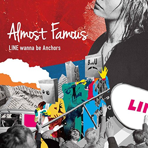 Line Wanna Be Anchors - Almost Famous [Japan CD] 4ON6-3