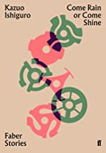 Come Rain or Come Shine: Faber Stories (English Edition)