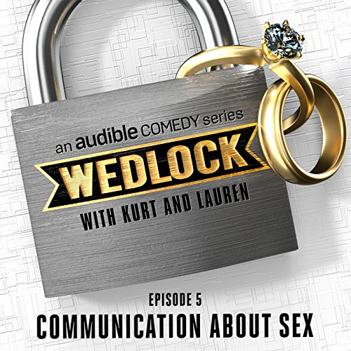 Ep. 5: Communication About Sex cover art