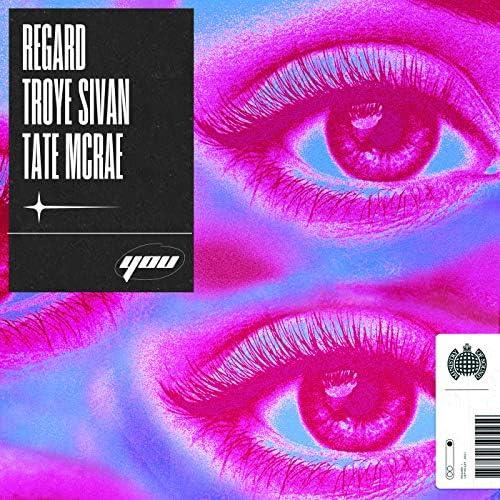 Regard, Troye Sivan & Tate McRae