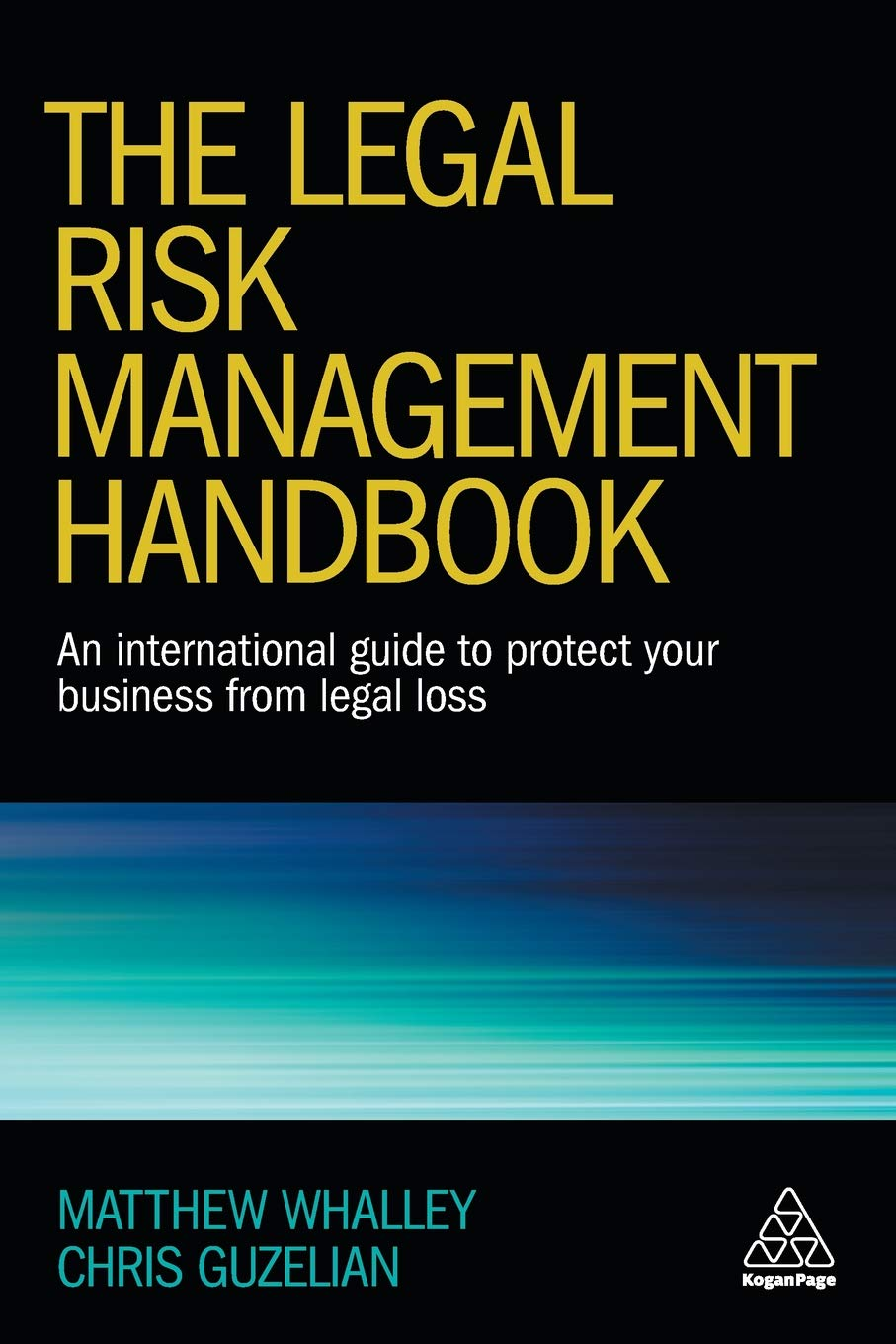 Image OfThe Legal Risk Management Handbook: An International Guide To Protect Your Business From Legal Loss