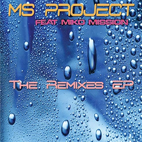 Ms Project feat. Miko Mission
