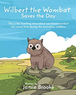 Wilbert the Wombat Saves the Day