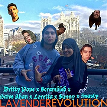 Lavender Revolution (feat. Scrambled, Haris Khan, Lor, Sunny & Znasty)