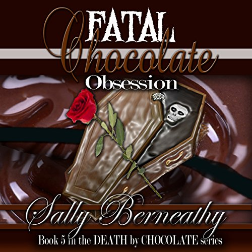 Fatal Chocolate Obsession audiobook cover art