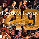 Songtexte von Tower of Power - 40th Anniversary: The Fillmore Auditorium, San Francisco