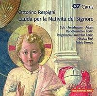 Ottorino Respighi: Lauda per la Nativit? del Signore by Yeree Suh
