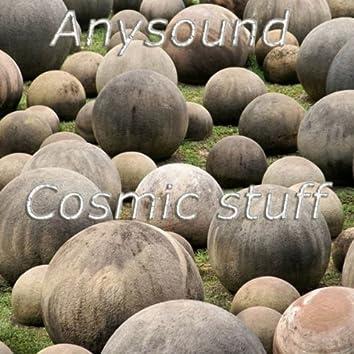 Cosmic Stuff