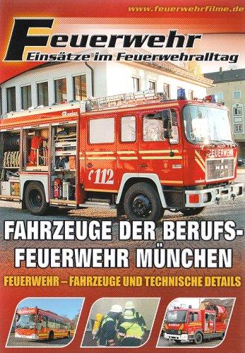 Feuerwehr - Fahrzeuge der Berufsfeuerwehr München