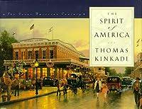 The Spirit of America (The Great American Century Series)