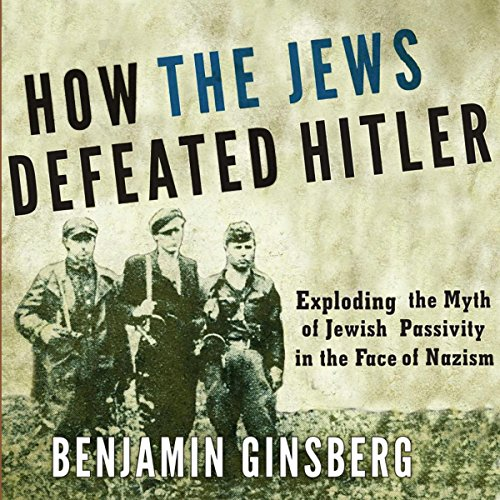How the Jews Defeated Hitler audiobook cover art