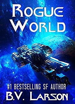 Rogue World (Undying Mercenaries Series Book 7) by [B. V. Larson]