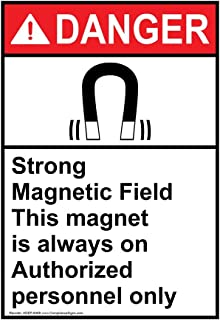 Danger Strong Magnetic Field This Magnet is Always On Authorized Personnel Only ANSI Safety Label Decal, 5x3.5 in. Vinyl 4-Pack by ComplianceSigns
