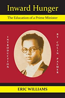 Inward Hunger: The Education of a Prime Minister