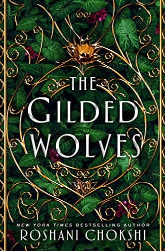 Amazon.com: The Gilded Wolves: A Novel eBook: Chokshi, Roshani ...
