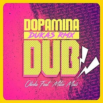 Dopamina Dub (Dukas Rmx) [feat. Mitze Maíz]