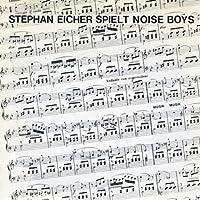 Spielt Noise Boys
