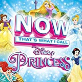 Now That's What I Call Disney Princess (2 CD)