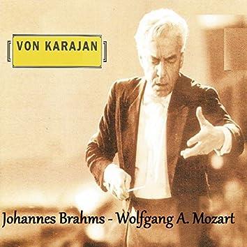 Von Karajan - Johannes Brahms - Wolfgang Amadeus Mozart