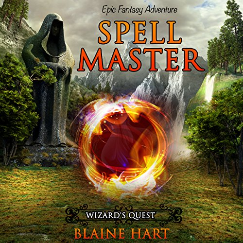 Epic Fantasy Adventure: Spell Master audiobook cover art