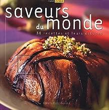 Saveurs du monde : 30 recettes et leurs astuces [Broché] by Herlédan, Claude