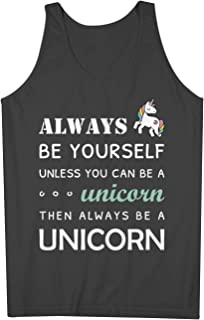Always Be Yourself Unless You Can Be A Unicorn おかしいです 男性用 Tank Top Sleeveless Shirt