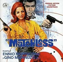 Matchless (Original Motion Picture Soundtrack)