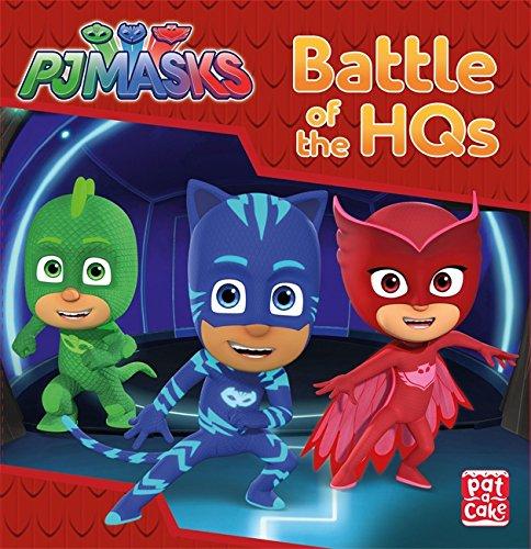 Battle of the HQs: A PJ Masks story book