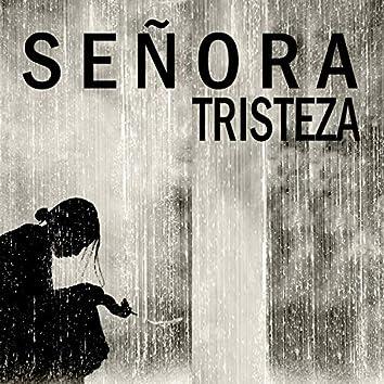 Señora Tristeza