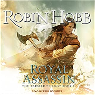 Royal Assassin     The Farseer Trilogy, Book 2              Written by:                                                                                                                                 Robin Hobb                               Narrated by:                                                                                                                                 Paul Boehmer                      Length: 29 hrs and 17 mins     66 ratings     Overall 4.7