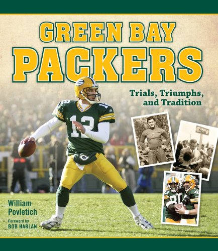 Green Bay Packers: Trials, Triumphs, and Tradition (English Edition)