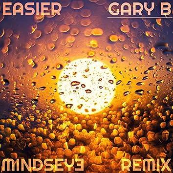 Easier (Mindseye Remix)