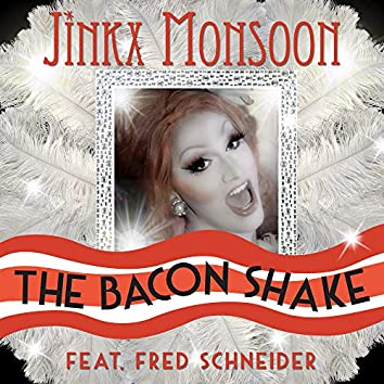 The Bacon Shake (feat. Fred Schneider)