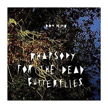 Rhapsody for the Dead Butterflies