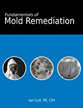 Fundamentals of Mold Remediation